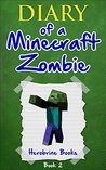 Bullies and Buddies (Diary of a Minecraft Zombie, #2)