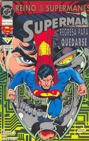 El Reino de los Supermanes, libro 5 - Superman regresa para quedarse