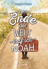 Am Ende der Welt traf ich Noah by Irmgard Kramer