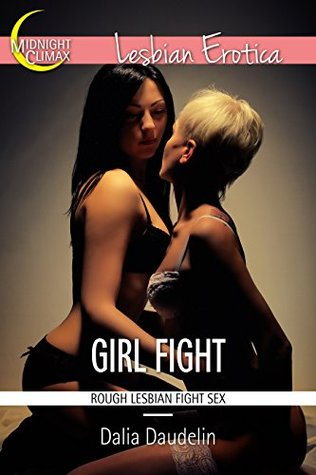 Erotic girl fight only