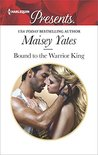 Book cover for Bound to the Warrior King (Harlequin Presents)
