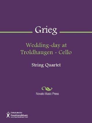 Wedding-day at Troldhaugen - Cello