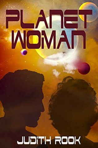 Planet Woman by Judith Rook