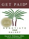 Get Paid* Negotiate Your Salary