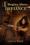 Defiance by Lance Erlick