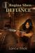 Defiance (Regina Shen #3)