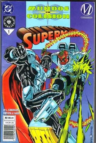 Superman: Mundos en colisión, Libro 1