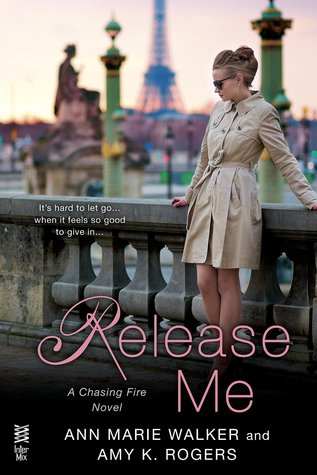 {Review} Release Me by Ann Marie Walker and Amy K. Rogers