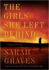 The Girls She Left Behind (Lizzie Snow, #2)