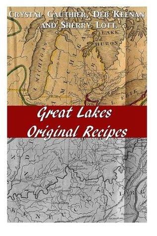 Great Lakes Original Recipes