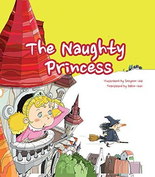 The Naughty Princess - Baby Picture Book