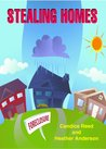 Stealing Homes: How to Survive a Foreclosure and Move on with Your Life