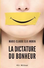La dictature du bonheur