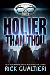 Holier than Thou by Rick Gualtieri