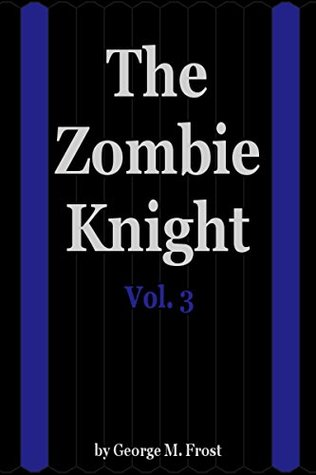 the-zombie-knight-vol-3