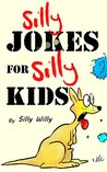 Silly Jokes for S...