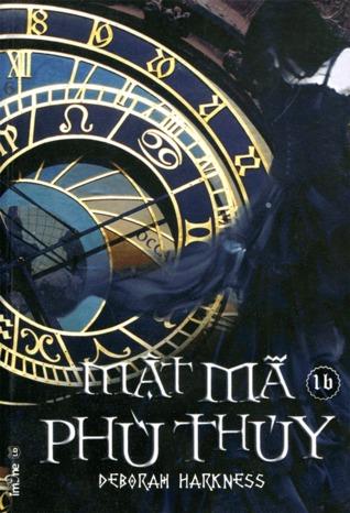Mật Mã Phù Thủy (Book 1, #B) (All Souls Trilogy, #1)