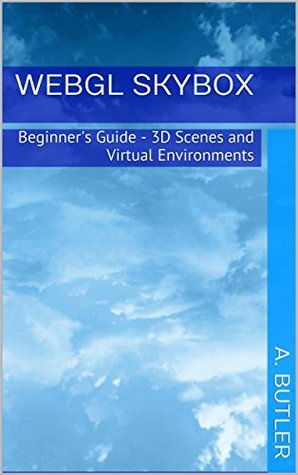 WebGL Skybox: Beginner's Guide - 3D Scenes and Virtual Environments