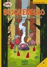 Bosquenegro: Esa cosa rara que cayó del cielo (Colección ¡Toing!, #14: Bosquenegro, #3)