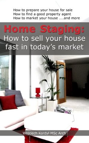 Home Staging How To Sell Your House Fast In Today 39 S