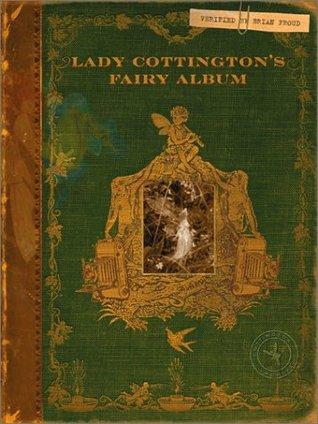 Lady Cottington's Fairy Album by Brian Froud