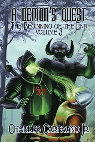 A Demon's Quest the Beginning of the End Volume 3