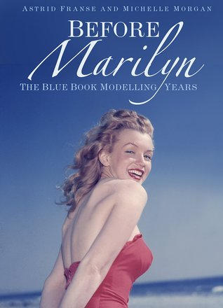 Before Marilyn: The Blue Book Modelling Years