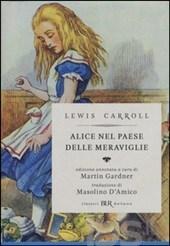 Alice nel paese delle meraviglie; Attraverso lo specchio e quello che Alice vi trovò