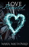 Love Resisted (Entwined Hearts #2)
