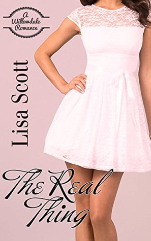 The Real Thing (Willowdale Romance #3)