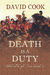 Death is a Duty by David        Cook