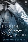 Finding Master Right (Masters Unleashed, #1)