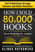 How I Sold 80,000 Books: Bo...