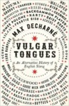 Vulgar Tongues: An Alternative History of Slang
