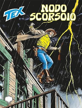 Tex n. 656: Nodo scorsoio