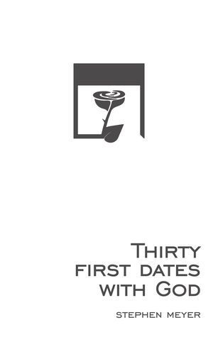 30 First Dates with God: a Devotional