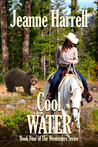 Cool Water by Jeanne Harrell