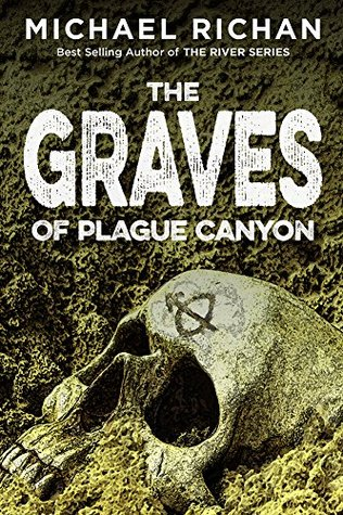 The Graves of Plague Canyon