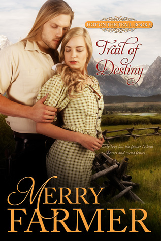 Ebook Trail of Destiny by Merry Farmer DOC!