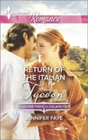 Return of the Italian Tycoon (Vineyards of Calanetti, #2)