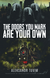 The Doors You Mark Are Your Own