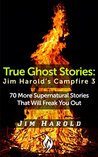 True Ghost Stories: Jim Harold's Campfire 3