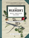 Mr. Wilkinson's Well-Dressed Salads