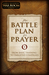 The Battle Plan for Prayer by Stephen Kendrick