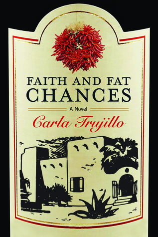 Faith and Fat Chances: A Novel