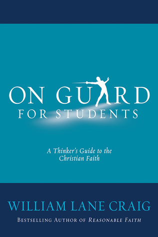 On Guard for Students: Defending Your Faith with Reason and Precision