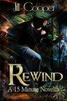 Rewind by Jill  Cooper