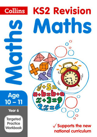 Collins KS2 SATs Revision and Practice - New 2014 Curriculum Edition — Year 6 Maths: Bumper Workbook
