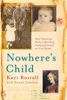 Nowhere's Child by Kari Rosvall