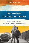 No House to Call ...